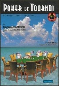 François Montmirel - Poker de tournoi.