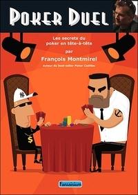Poker Duel- Les secrets du poker en tête-à-tête - François Montmirel | Showmesound.org