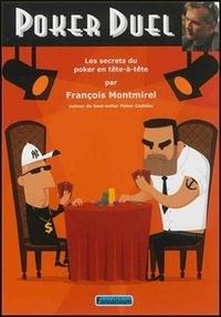 François Montmirel - Poker Duel - Les secrets du poker en tête-à-tête.