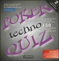 François Montmirel - Poker Techno Quiz - Tome 2, Niveau chevronné : testez votre niveau de poker avec 150 problèmes techniques à résoudre.