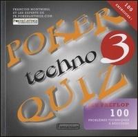 François Montmirel - Poker Techno Quizz - Tome 3 : jeu préflop.