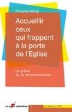 François Moog - Accueillir ceux qui frappent à la porte de l'Eglise - La grâce de la reconnaissance.