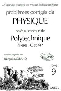 Problèmes corrigés de physique posés au concours de Polytechnique filières PC et MP. Tome 9.pdf