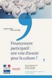 François Moreau et Yann Nicolas - Financement participatif : une voie d'avenir pour la culture ?.