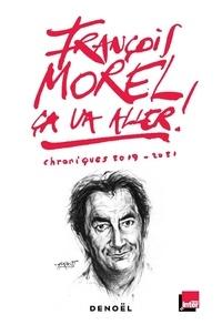 François Morel - Ca va aller ! - Chroniques 2019-2020.