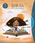 François Morel et Alexandre Gimbel - Isadora et le rêve africain. 1 CD audio
