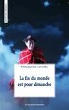 François Morel - La fin du monde est pour dimanche.