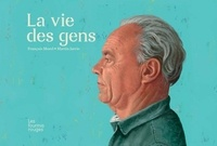François Morel et Martin Jarrie - La vie des gens.