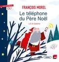 François Morel et  Lili la Baleine - Le téléphone du Père Noël.