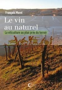 Deedr.fr Le vin au naturel - La viticulture au plus près du terroir Image