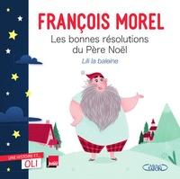 Téléchargez-le ebooks Les bonnes résolutions du Père Noël  (French Edition) par François Morel