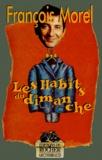 François Morel - Les habits du dimanche.