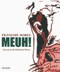François Morel - Meuh !.