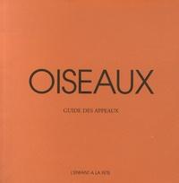 François Morel et Geneviève Baude - Oiseaux - Guide des appeaux.