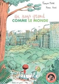 François Morel et Ronan Badel - Un pays grand comme le monde.