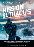 François Morizur - Mission Buthacus - Kidnapping en eaux troubles.