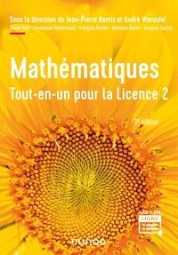 Jean-Pierre Ramis - Mathématiques - Tout-en-un pour la Licence 2 - 3e éd..