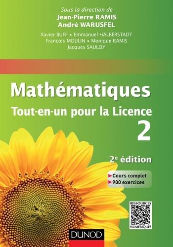 Jean-Pierre Ramis - Mathématiques Tout-en-un pour la Licence 2 - Cours complet, exemples et exercices corrigés.