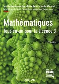 Jean-Pierre Ramis - Mathématiques Tout-en-un pour la Licence 3 - 2e éd. - Cours complet avec applications et 300 exercices corrigés.