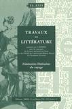 François Moureau et Marie-Christine Gomez-Géraud - Itinéraires littéraires du voyage.