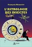 François Mourelet - L'astrologie des insectes.