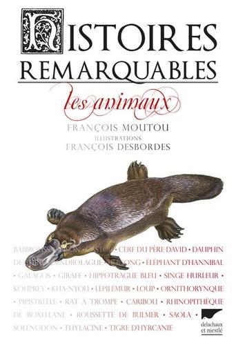 Histoires remarquables. Les animaux