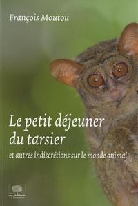 Accentsonline.fr Le petit-déjeuner du tarsier - Et autres indiscrétions sur le monde animal Image