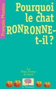 François Moutou - Pourquoi le chat ronronne-t-il ?.