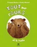 François Moutou et Carole Xénard - Tout sur l'ours... et le reste.