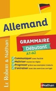 François Muller et Helga Wencker - Allemand Grammaire Débutant.