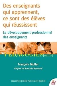 Téléchargement de livres d'Amazon à iPad Des enseignants qui apprennent, ce sont des élèves qui réussissent  - Le développement profesionnel des enseignants in French 9782710134640