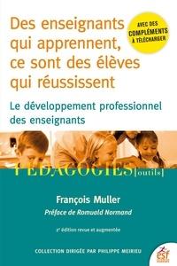 François Muller - Des enseignants qui apprennent, ce sont des élèves qui réussissent - Le développement profesionnel des enseignants.