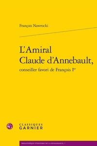 Icar2018.it L'amiral Claude d'Annebault, conseiller favori de François Ier Image