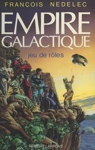 François Nedelec et  Manchu - Empire galactique - Jeu de rôles.