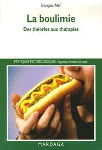 François Nef - La boulimie - Des théories aux thérapies.