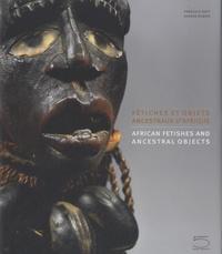 Fétiches et objets ancestraux d'Afrique - François Neyt |