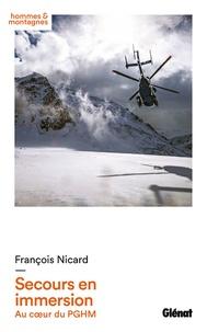 François Nicard - Secours en immersion - Au coeur du PGHM.