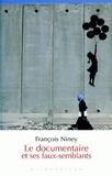 François Niney - Le documentaire et ses faux-semblants.