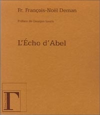 François-Noël Deman - L'Echo d'Abel.