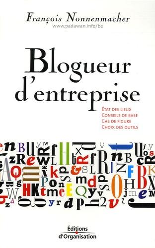 François Nonnenmacher - Blogueur d'entreprise.