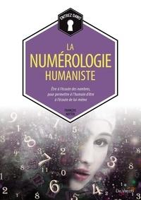 François Notter - L'univers de la numérologie humaniste.