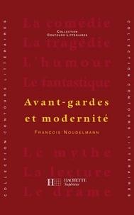 François Noudelmann - Avant-gardes et modernité - Edition 2000.