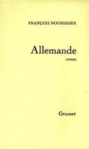 François Nourissier - Allemande.