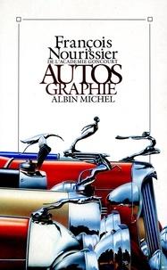 François Nourissier - Autos Graphie.