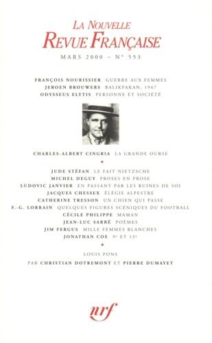 La Nouvelle Revue Française N° 553, mars 2000