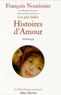 François Nourissier - Les plus belles histoires d'amour.