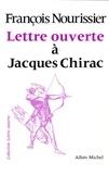 François Nourissier - Lettre ouverte à Jacques Chirac.