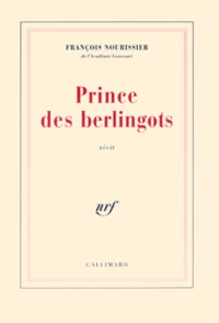 François Nourissier - Prince des berlingots.