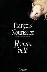 François Nourissier - Roman volé.
