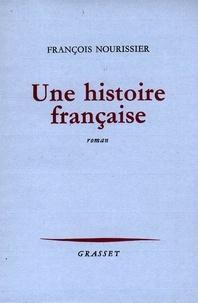 François Nourissier - Une histoire française.